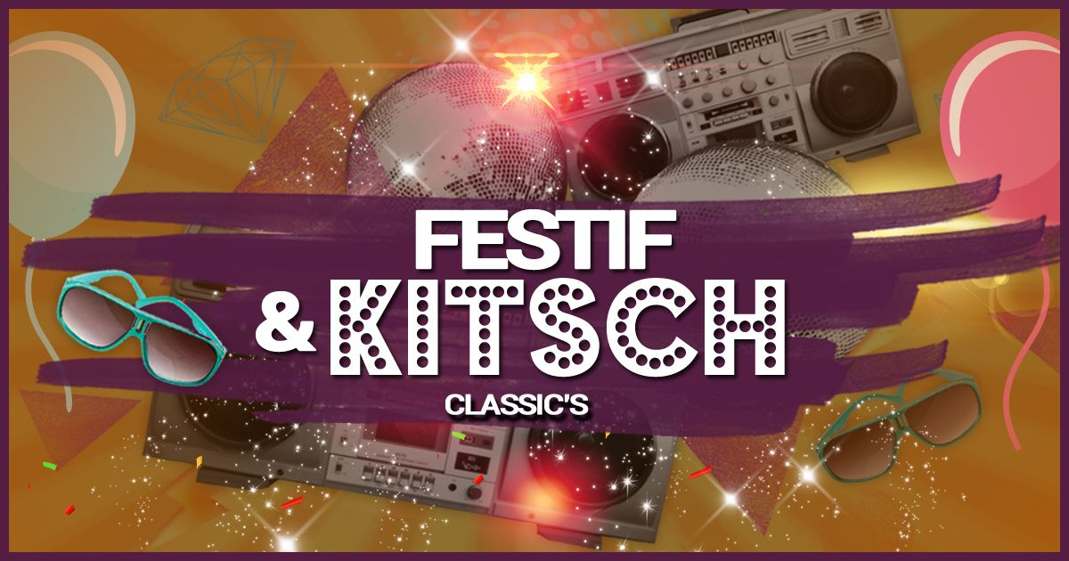 Festif & Kitsch Classic's