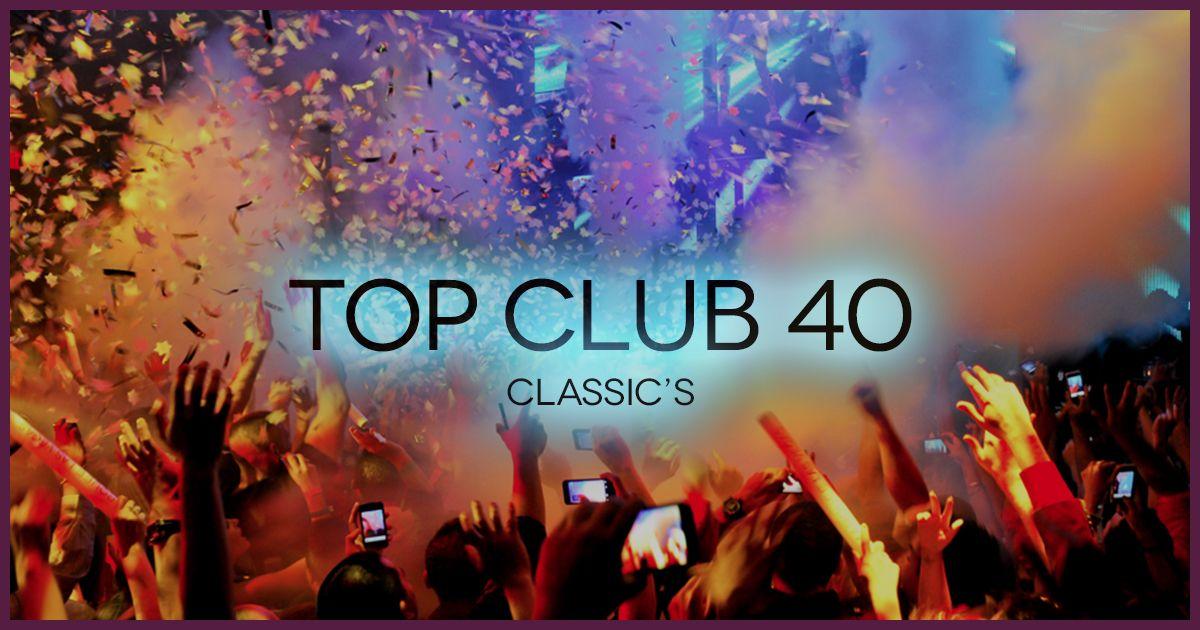Télécharger Top Club 40 Classic's (2000-2016) Musique & MP3