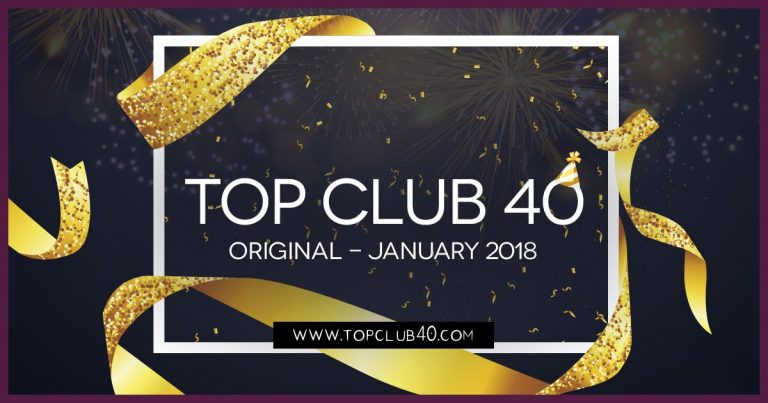 Télécharger mp3 Top Club 40 Original - Janvier 2018