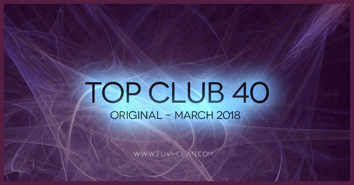 Top Club 40 Original - March 2018