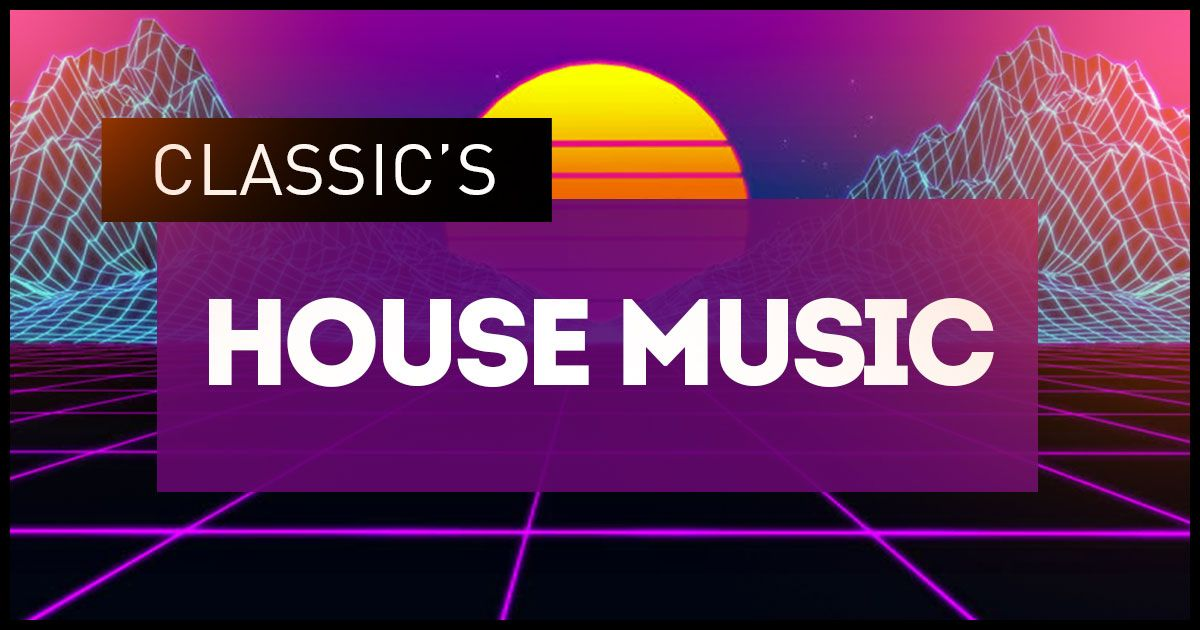 House Music Classic's