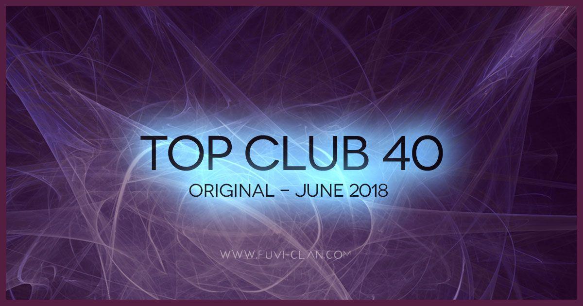 Top Club 40 Original - June 2018