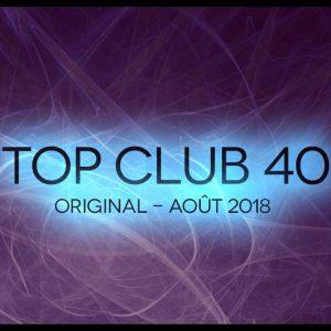Télécharger mp3 Top Club 40 Original - Août 2018