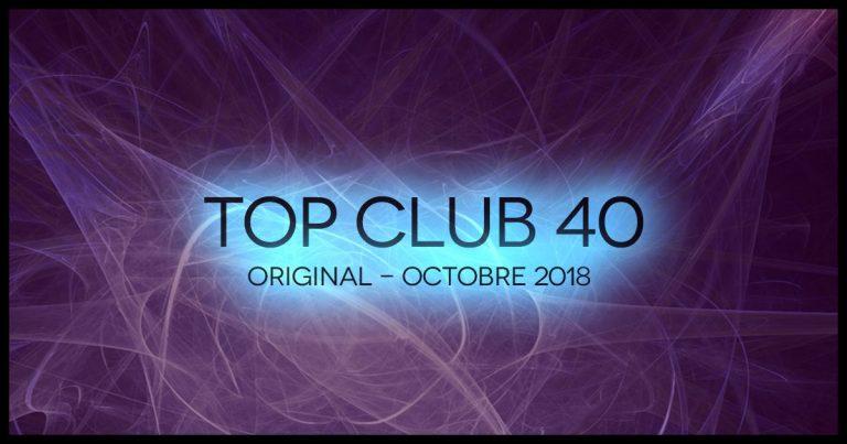 Télécharger mp3 Top Club 40 Original - Octobre 2018