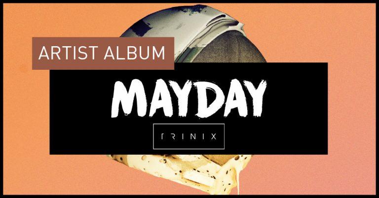 Télécharger mp3 Trinix - Mayday