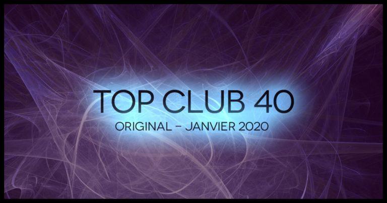 Télécharger mp3 Top Club 40 Original - Janvier 2020