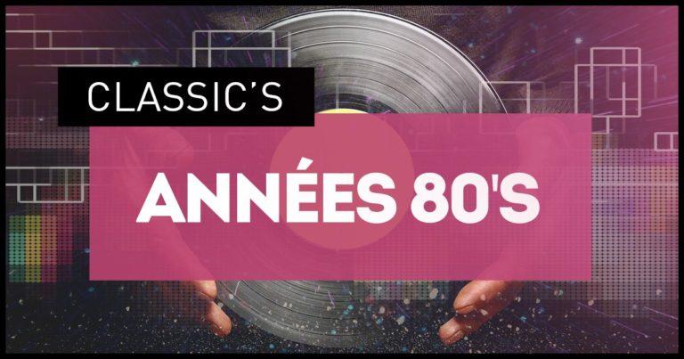 Télécharger mp3 Années 80 Classic's