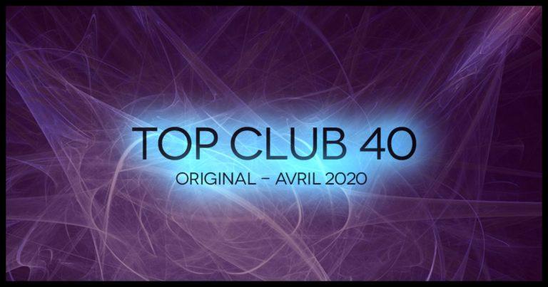 Télécharger mp3 Top Club 40 Original - Avril 2020