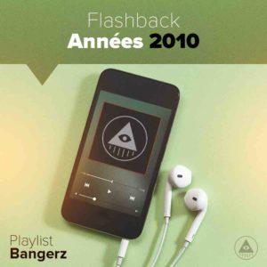 Télécharger mp3 Flashback Années 2010