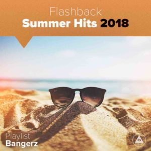 Télécharger mp3 Flashback Summer Hits 2018
