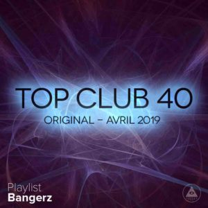 Télécharger mp3 Top Club 40 Original - Avril 2019