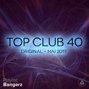 Télécharger mp3 Top Club 40 Original - Mai 2019