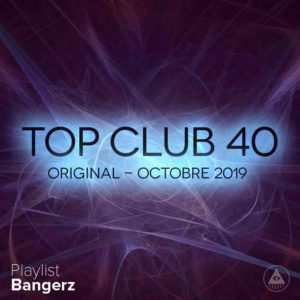 Télécharger mp3 Top Club 40 Original - Octobre 2019