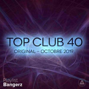Télécharger mp3 Top Club 40 Original - Octobre 2019