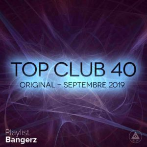 Télécharger mp3 Top Club 40 Original - Septembre 2019