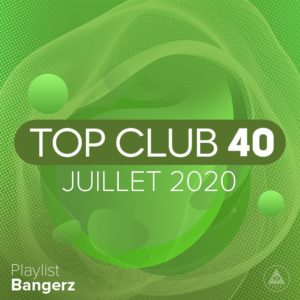 Télécharger mp3 Top Club 40 Original - Juillet 2020