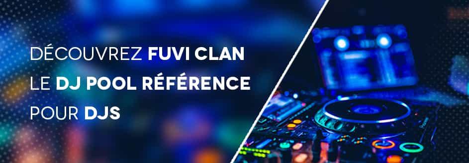 Découvrez Fuvi Clan, Dj pool référence pour djs