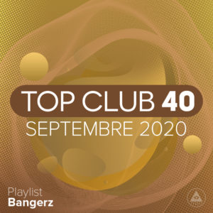 Télécharger mp3 Top Club 40 Original - Septembre 2020