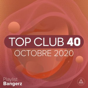 Télécharger mp3 Top Club 40 Original - Octobre 2020