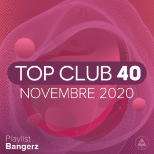 Télécharger mp3 Top Club 40 Original - Novembre 2020