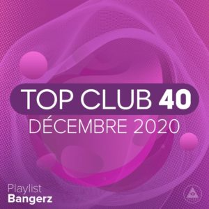 Télécharger mp3 Top Club 40 Original - Décembre 2020