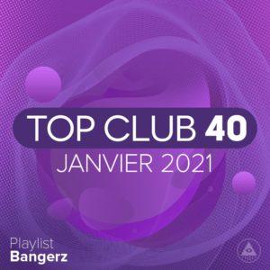 Télécharger mp3 Top Club 40 Original - Janvier 2021