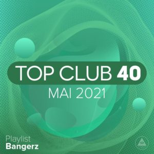 Télécharger mp3 Top Club 40 Original - Mai 2021