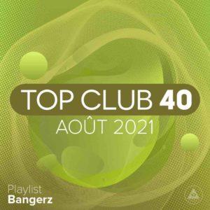 Télécharger mp3 Top Club 40 Original - Aout 2021