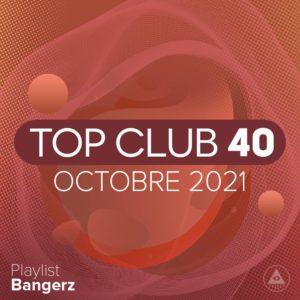 Télécharger mp3 Top Club 40 Original - Octobre 2021